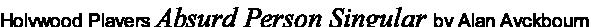 Holywood Players Absurd Person Singular by Alan Ayckbourn